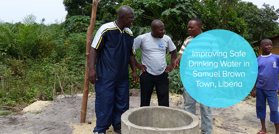 Improving Safe Drinking Water in Samuel Brown Town, Liberia